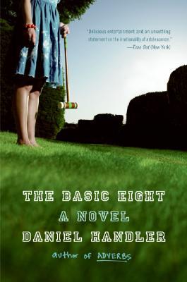 The Basic Eight By Handler, Daniel